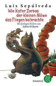 Wie Kater Zorbas der kleinen Möwe das Fliegen beibrachte - Tierbuch
