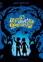 """Märchen für coole Kids """"Eine dunkle und grimmige Geschichte"""" von Adam Gidwitz"""