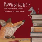 """Wie funktioniert eine Bücherei? Bilderbuch """"Pippilothek"""""""