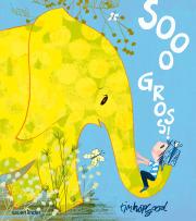 Größer werden Bilderbuch Tim Hopgood Sooo gross