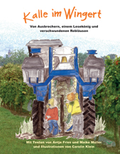 """Kinderbuch """"Kalle im Wingert"""" Was macht ein Winzer?"""