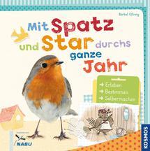 """Kinder-Sachbuch """"Mit Spatz und Star durchs ganze Jahr"""" Kosmos Verlag"""