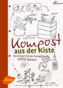 Kompost aus der Kiste - Familien-Sachbuch zur Wurmkiste