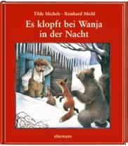 """""""Es klopft bei Wanja in der Nacht"""" Weihnachts-Bilderbuch-Klassiker"""