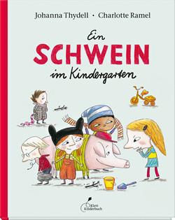 """""""Ein Schwein im Kindergarten"""" Bilderbuch"""