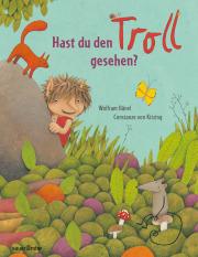 """""""Hast Du den Troll gesehen?"""" Bilderbuch"""