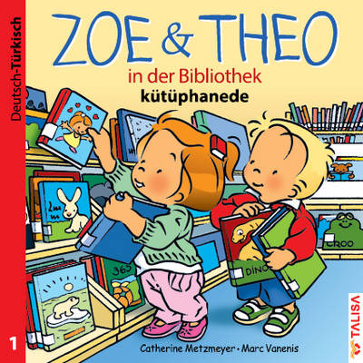 """Zweisprachige Bilderbuch-Serie """"Zoe & Theo"""" Russisch"""