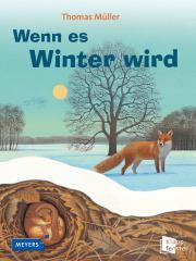 Wenn es Winter wird - Sachbilderbuch von Thomas Müller