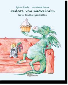 Vorlesegeschichte: Isidora von Wackelzahn - eine Drachin