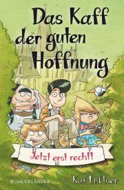 Lüftner Kaff der guten Hoffnung Kinderbuch