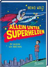 Kinderbuch Allein unter Superhelden