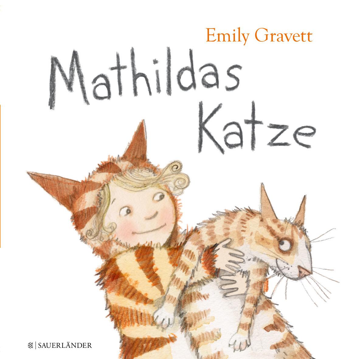 Bilderbuch Mathildas Katze Sauerländer Verlag