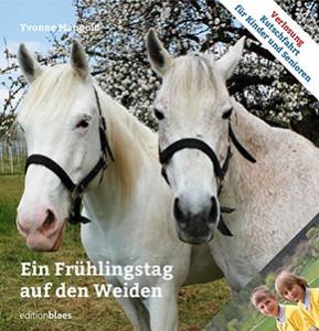 Bilderbuch mit Tierfotos: Frühlingstag auf den Weiden