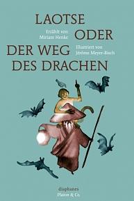 Philosophie für Kinder: Laotse Diaphanes Verlag