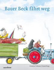 Bilderbuch Bauer Beck fährt weg
