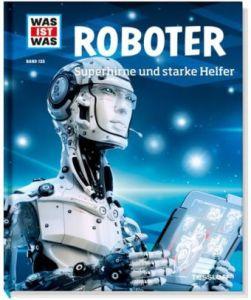 Was ist was Roboter überarbeitet