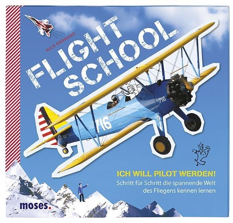 Kinderbuch Flight School - Ich will Pilot werden