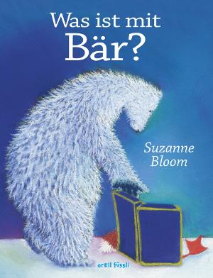 """Wenn Kinder neue Freunde finden - Bilderbuch """"Was ist mit Bär"""""""