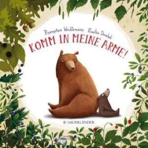 Bilderbuch Bären umarmen alle Tiere des Waldes