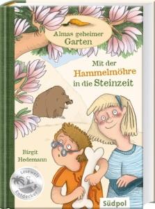 Kinderbuch Almas geheimer Garten - Mit der Hammelmöhre in die Steinzeit