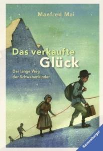 Kinderbuch Lange Weg der Schwabenkinder