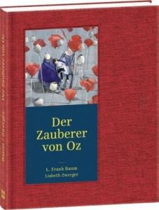 Kinderbuch-Klassiker: Der Zauberer von Oz