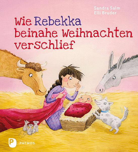 Bilderbuch: Wie Rebekka beihnahe Weihnachten verschlief