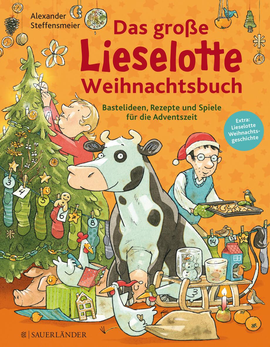 Weihnachtsbuch – Mit der Kuh Lieselotte durch die Weihnachtszeit
