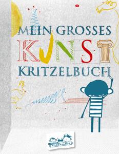 Kunst Kritzelbuch. Ein Mtmach-Buch der Bilderbande