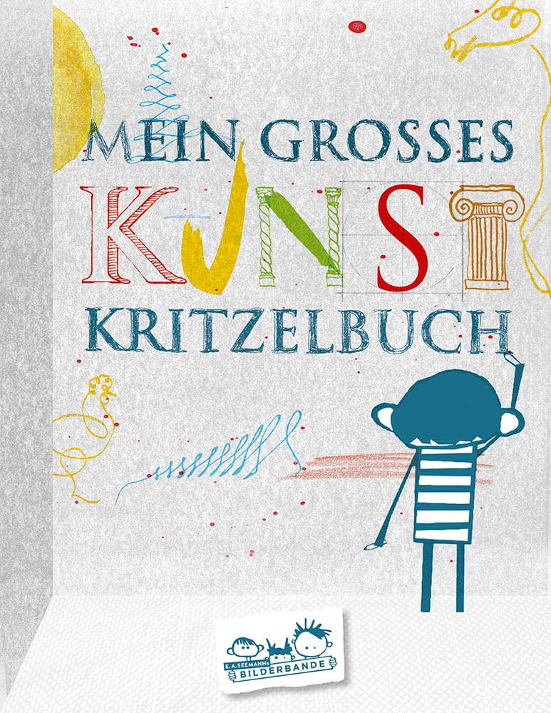 Kunst Kritzel Buch. Ein Mtmach-Buch der Bilderbande