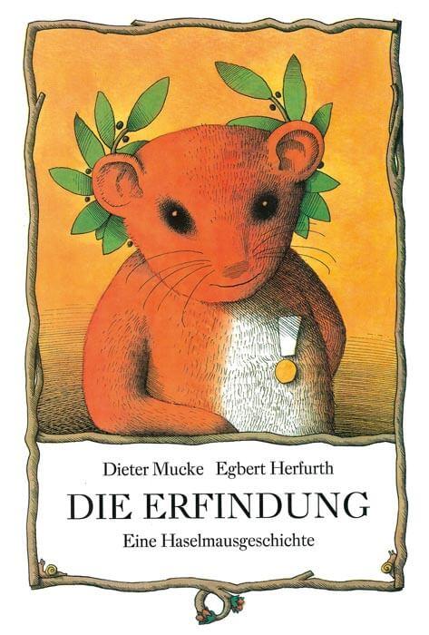 Bilderbuch Die Erfindung eine Haselmausgeschichte
