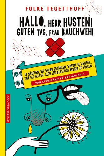 Herr Husten, Hauptmann Fieber und die BeFee