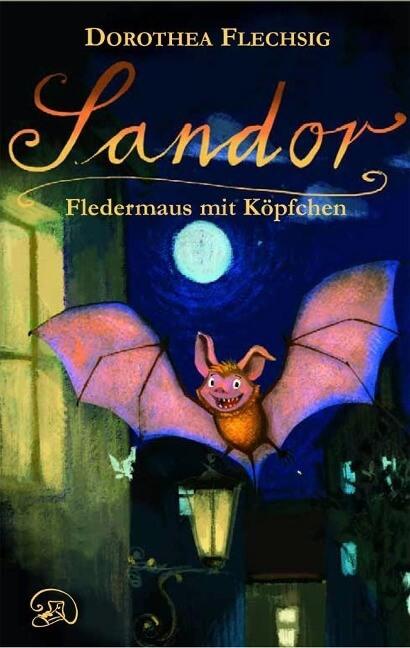 Sandor Fledermaus - Kinderbuch