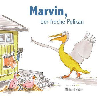 Marvin, der faule, freche Pelikan