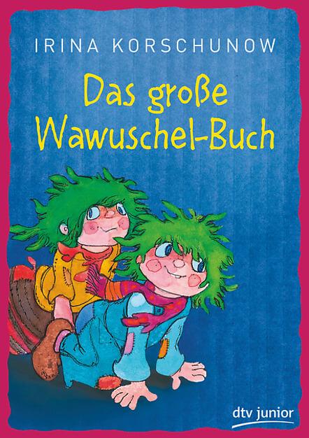 Kinderbuch Klassiker Wawuschels mit den grünen Haaren