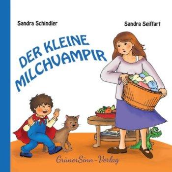 Kinderbuch der kleine Milchvampir: Abstillen für Langzeitstillmamas und ihre Kinder