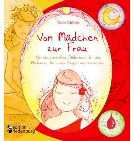 Vom Mädchen zur Frau - Buch für pubertierende Mädchen