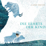 Die Fährte der Kinder – There is a tribe of kids