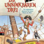 Die Unsinkbaren Drei: Kapitän Flitschauge, Gräte und Bumskopp