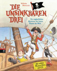 Kinderbuch: Die unsinkabren Drei - Piratengschichte