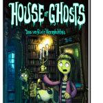 House of Ghosts – Das verflixte Vermächtnis