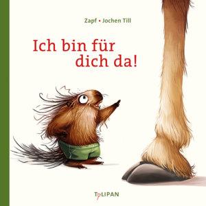 Bilderbuch mit Stachelschwein und Giraffe: Ich bin für dich da