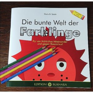 Zum Lesen und Ausmalen: Die bunte Welt der Farblinge. Bilderbuch gegen Rassismus