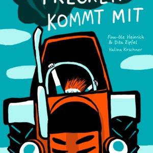 Finn-Ole Heinrich, Dita Zipfel & Halina Kirschner TRECKER KOMMT MIT Bilderbuch ab 3 Jahren