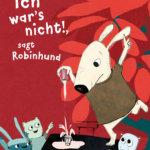 Robinhund sagt: ich war das nicht. Es ist mir nur passiert.