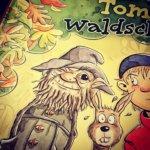Tom, der Waldschrat und ein Lieblingsverlag