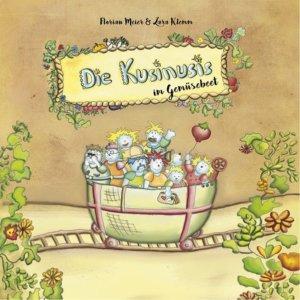 Bilderbuch zum Thema Wie wächst Gemüse: Die Kusinusis im Gemüsebeet