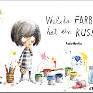 Bilderbuch von Rocio Bonilla: Welche Farbe hat ein Kuss?