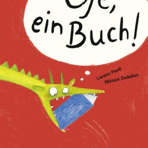 Oje ein Buch - Bilderbuch von Lorenz Pauli