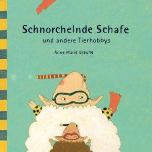 Bilderbuch: Schnorchelnde Schafe und andere Tierhobbys
